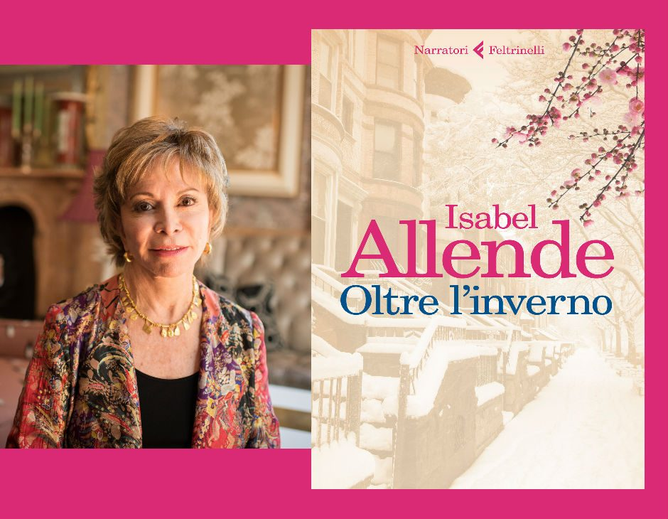 Isabel Allende Torna In Libreria Con Il Romanzo Oltre L